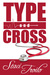 Type and Cross (Cathedral L...