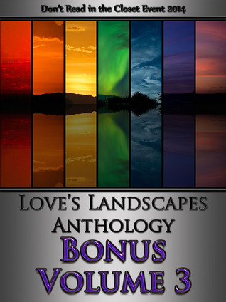 Love's Landscapes Anthology Bonus Volume 3