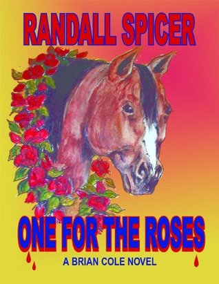 One for The Roses (A Brian Cole Novel #1)
