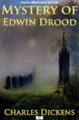 The Mystery of Edwin Drood - Classic Illustrated Edition