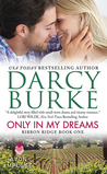 Only In My Dreams (Ribbon Ridge, #1)
