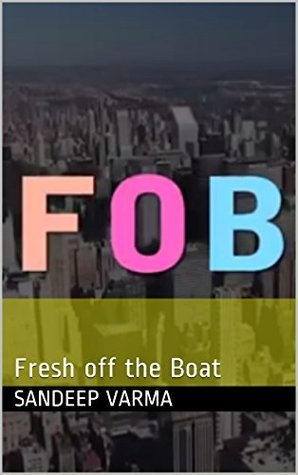 FOB: Fresh off the Boat