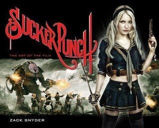 Sucker Punch: The Art of the Film
