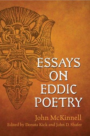 Essays on Eddic Poetry (Toronto Old Norse-Icelandic Series (TONIS))