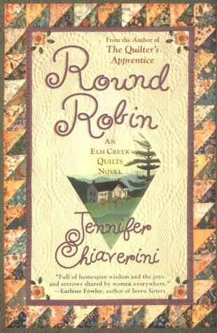 Round Robin (Elm Creek Quilts, #2)