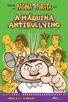 A máquina antibullying