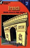 Middle School / High School French, Level 2 (A Homework Booklet) (English and French Edition)