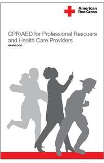 CPR/AED for the Professional Rescuers and Health Care Providers: Handbook