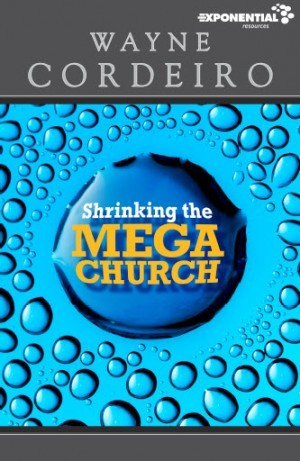 Shrinking the Megachurch
