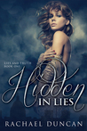 Hidden in Lies (Lies and Truth, #1)