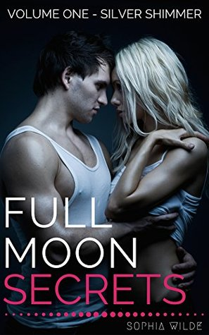 Full Moon Secrets: Volume One – Silver Shimmer