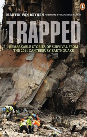 trapped-remarkable-stories-of-survival-from-the-2011-canterbury