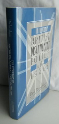 The Evolution of British Disarmament Policy in the 1920's