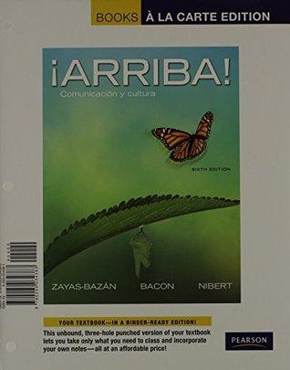 ¡Arriba!: Comunicación y cultura [with MySpanishLab & eText Multi-Semester Access Code]