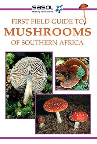 first-field-guide-to-mushrooms-of-southern-africa