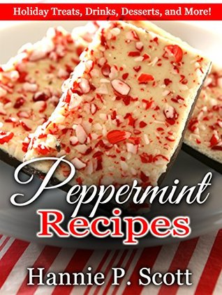 ebook christmas desserts peppermint recipes christmas treats drinks desserts and delicious