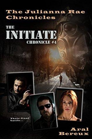 the-initiate-chronicle-4-the-julianna-rae-chronicles