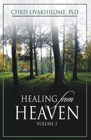Healing From Heaven Vol. 3