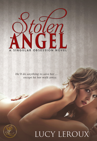 Stolen Angel by Lucy Leroux