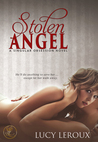 Stolen Angel (A Singular Obsession, #3)