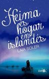 Heima es hogar en islandés by Laia  Soler