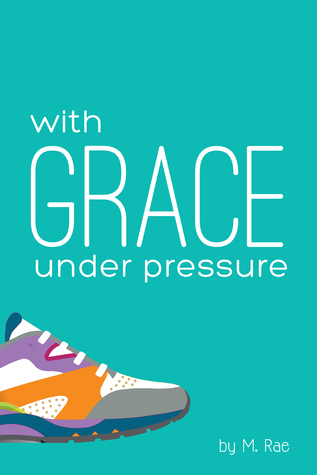 With Grace Under Pressure