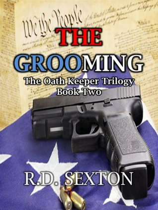 The Oath Keeper Trilogy: Book Two - The Grooming