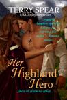 Her Highland Hero (The Highlanders, #6)