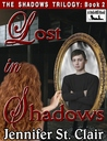 Lost In Shadows (The Shadows Trilogy #2)