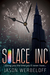 Solace Inc: Giving you the ...