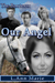 Our Angel (The Baxters, #3)