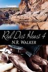 Red Dirt Heart 4 by N.R. Walker