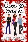 Good @ Games (The Flirting, #4)