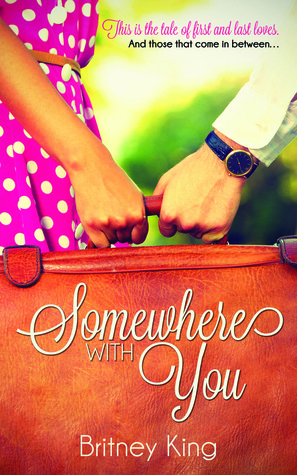 Ebook Somewhere With You by Britney King TXT!