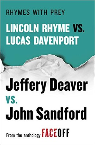 Rhymes With Prey: Lincoln Rhyme vs. Lucas Davenport (Lucas Davenport, #24.5)