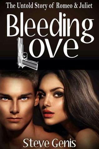 Bleeding Love: The Untold Story of Romeo & Juliet