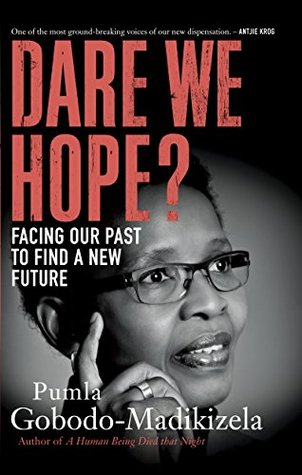 Dare We Hope?: Facing our past to find a new future