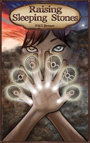 Raising Sleeping Stones (The Orora Crona Chronicles Book 1) - P.H.T. Bennet
