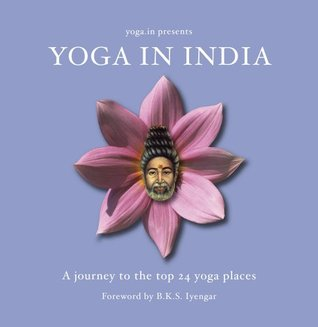 Yoga in India - A Journey to the Top 24 Yoga Places