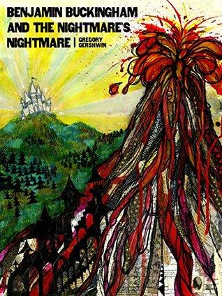 Benjamin Buckingham And The Nightmare's Nightmare