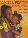 Danitra Brown Leaves Town by Nikki Grimes