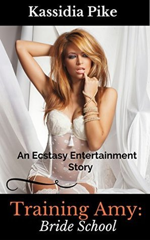 TRAINING AMY (The Ecstasy Entertainment Company Book 2)