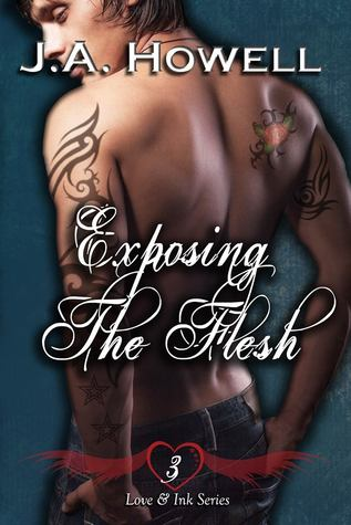 Exposing the Flesh (Love & Ink, #3)