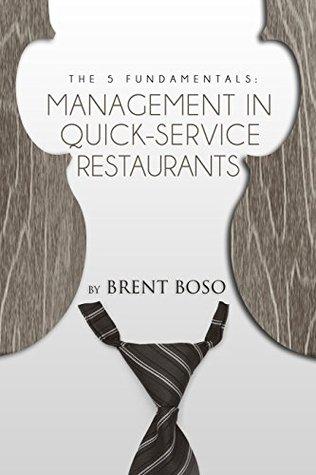 The 5 Fundamentals: Management in Quick-Service Restaurants