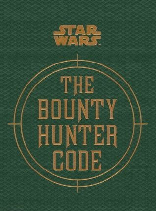 Star Wars: The Bounty Hunter Code