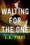 Waiting for the One (Harrington, Maine, #1)