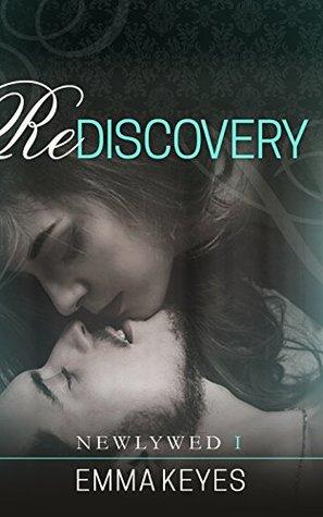 Rediscovery by Emma Keyes