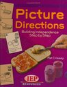 Picture Directions Building Independence Step by Step