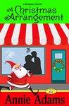 A Christmas Arrangement (Flower Shop Mystery Series, #3)