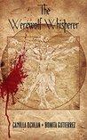 The Werewolf Whisperer (The Werewolf Whisperer, #1)